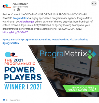 PrograMetrix was chosen by AdExchanger as a top programmatic power player in 2021 and was showcased on social media as the premier programmatic agency in the industry.